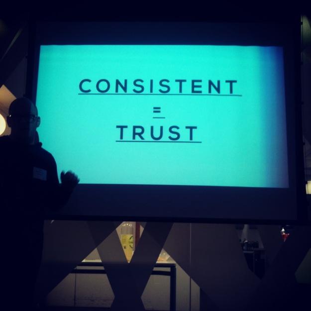 Consistent = Trust